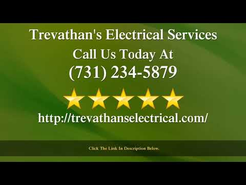 Trevathan's Electrical Services McKenzie, TN - Receives a Wonderful Five Star Review