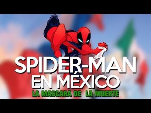 ¡SPIDERMAN EN MEXICO! (La mascara de la muerte)