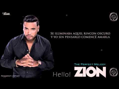 Zion - Hello [Los Benjamins] [The Perfect Melody] Letra HD