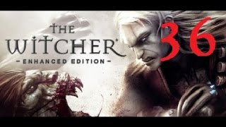 THE WITCHER - Enhanced Edition #36 [Hard Difficulty] | Let
