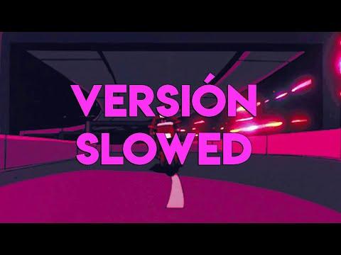 g-sony-x-babi---la-ultima-vez-slowed