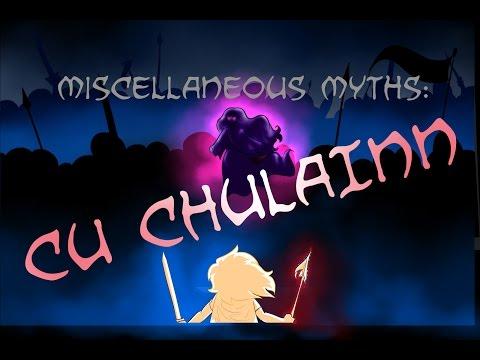 Miscellaneous Myths: Cú Chulainn