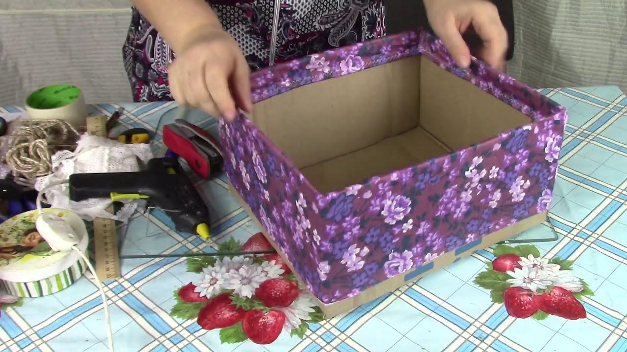 Корзинка для рукоделия из коробки своими руками фото 925