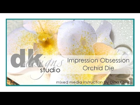 Impression Obsession Orchid Die