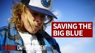 Saving The Big Blue