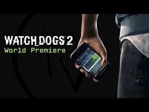 Watch Dogs 2 World Premiere
