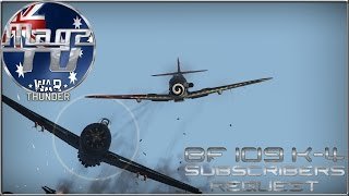 War Thunder - Subscribers Choice: Bf 109 K-4 - Realistic battle