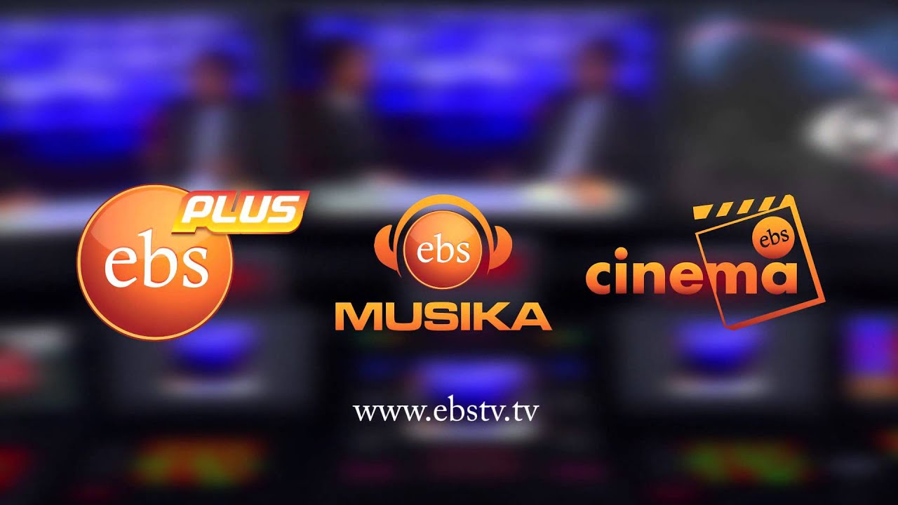EBS TV ( EBS Plus, EBS Cinema And EBS Musika) | Amharic Movies