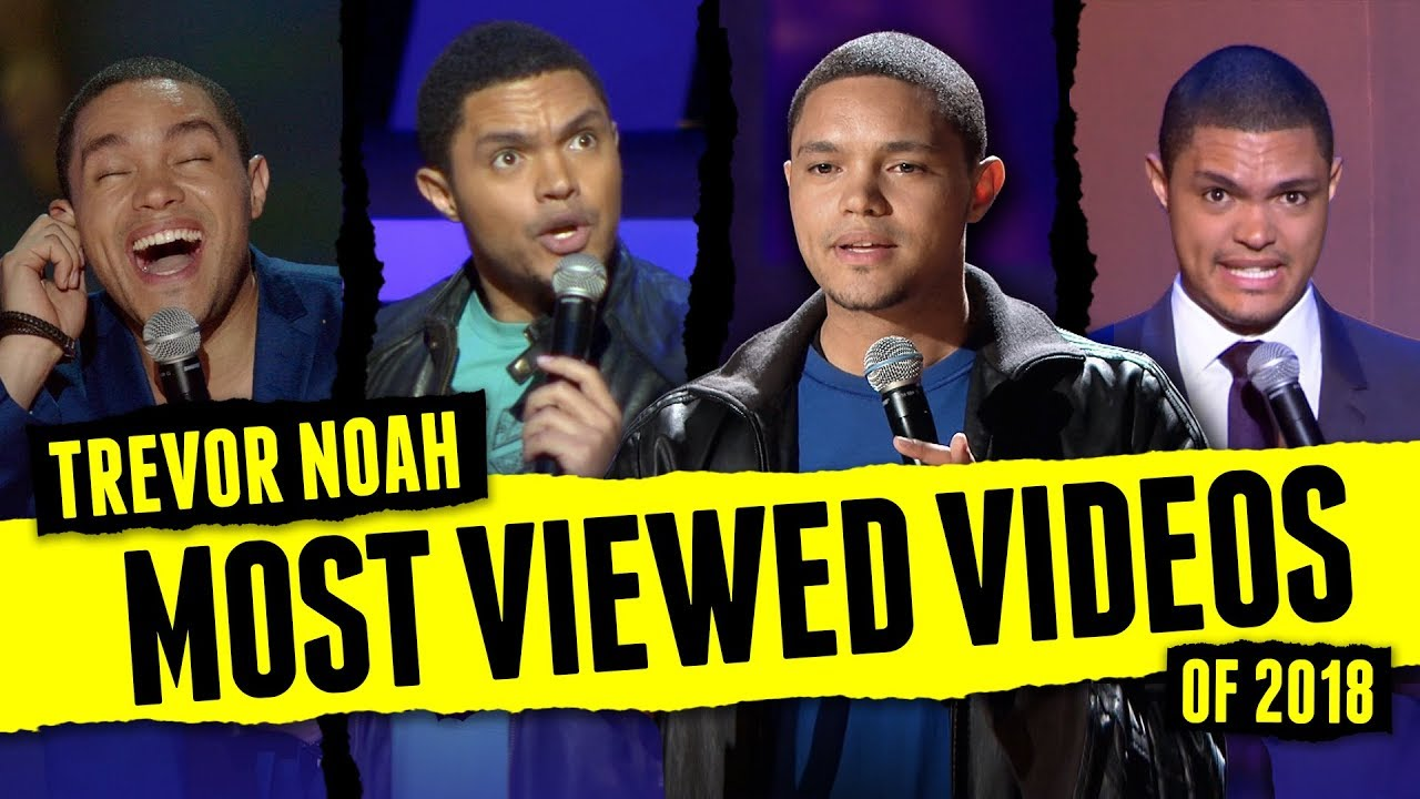 Trevor Noah - MOST VIEWED Stand-Up Clips of 2018! (In One Video)