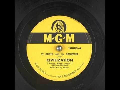 Civilization (Bongo, Bongo, Bongo) (1947) - Sy Oliver