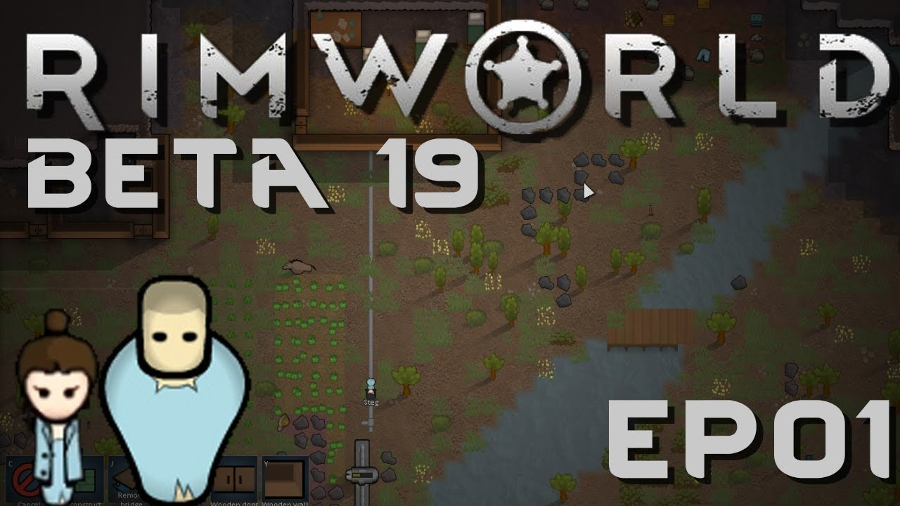 RIMWORLD BETA 19 | So Many Changes! | Ep 1 | RimWorld Beta 19 Gameplay!