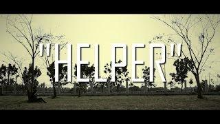 """"""" HELPER """" Short Film by SISA"""