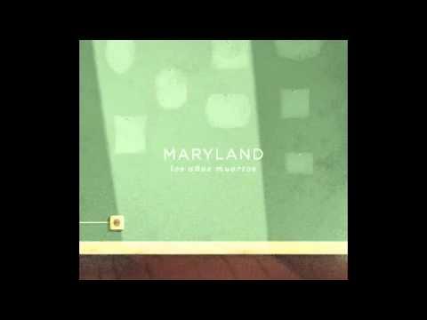 """MARYLAND - """"Los años muertos"""""""