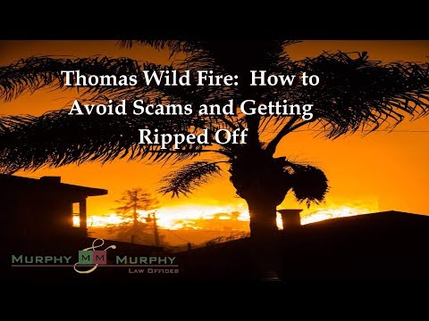thomas-fire-how-to-avoid-scams-and-getting-ripped-off