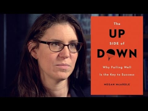 Megan McArdle: Why Failing Well is the Key to Success