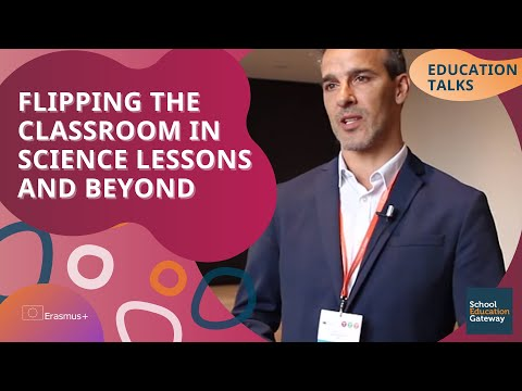 Education Talks | Flipping the classroom in science lessons and beyond