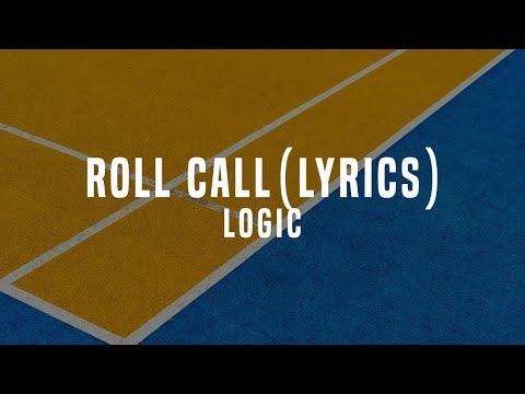 Logic - Roll Call (Lyrics / Lyric Video)