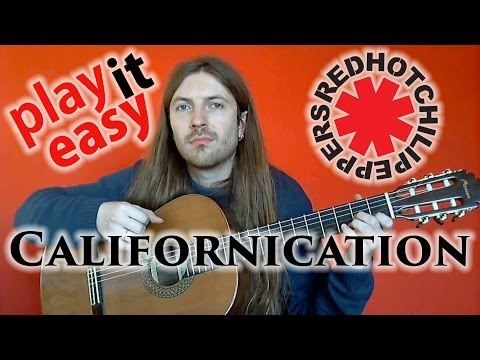 Californication - Play It Easy - Red Hot Chili Peppers guitar cover + notes + tabs