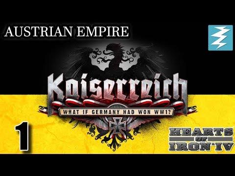 AUSTRIA EMPIRE [1] Austria - Kaiserreich Mod - Hearts of Iron IV HOI4 Paradox