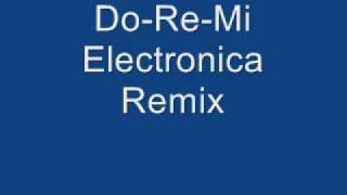 Do-Re-Mi Electronica Remix