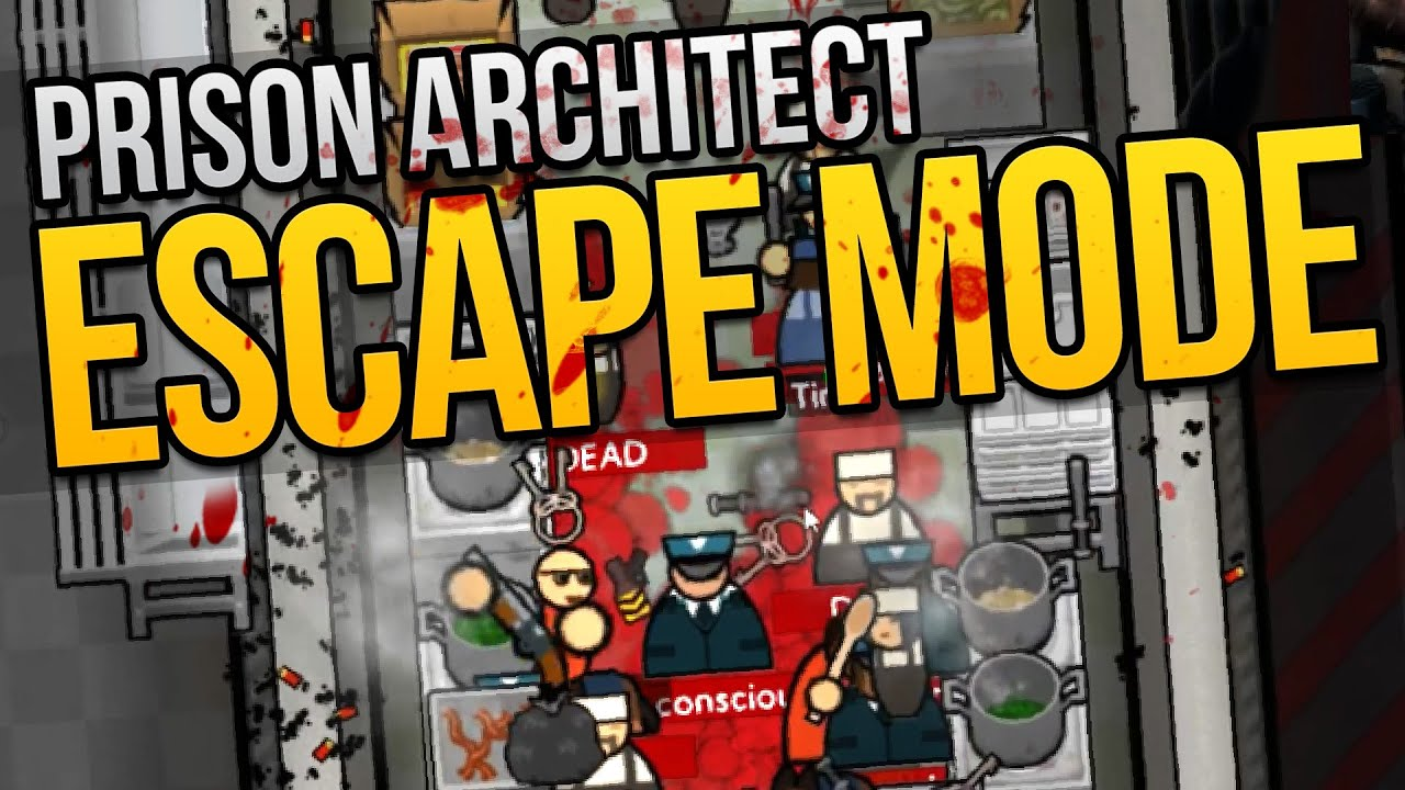 Prison Architect Escape Mode   Ep. 7   DREAM TEAM ☆ Escape Mode Gameplay U2014  WeaselZone U2014 Letu0027s Play Hub U2014 Game Walkthroughs, Letu0027s Plays Catalogue