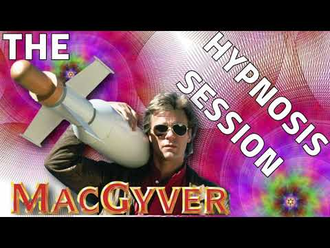Download The MacGyver Hypnosis session