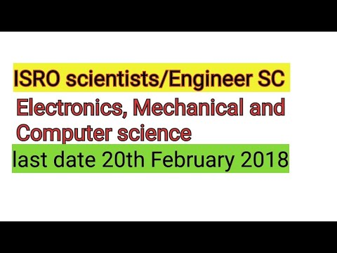ISRO scientists/Engineer Electronics, Mechanical and Computer science apply now