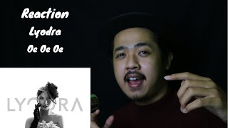 REACTION Lyodra - Oe Oe Oe (AUDIO)