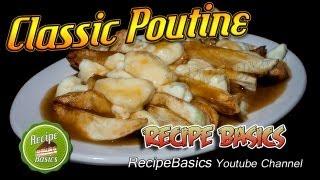How To Make Poutine Recipe - Authentic Quebec Poutine