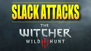 Slack Attacks The Witcher 3: Wild Hunt - Game Review by Major Slack (+ Auto Sheathe Sword Fix)