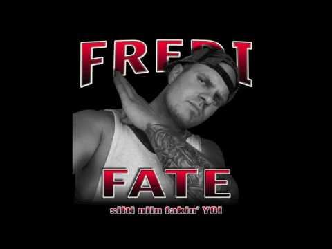 Fredi Fate - Silti niin fakin´ yo.