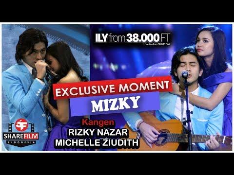 ILY from 38000 FT : KANGEN Michelle Ziudith & Rizky Nazar (MIZKY)
