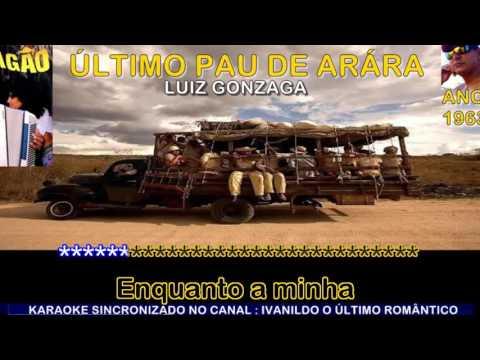 Último Pau de Arara - Luiz Gonzaga - karaoke