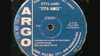 Etta James - Waiting For Charlie To Come Home