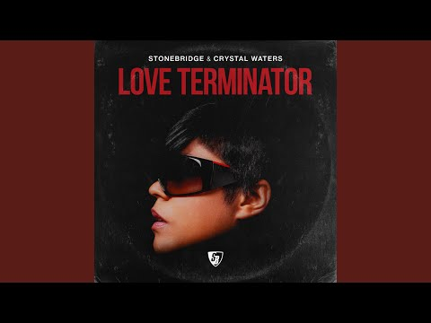 Love Terminator (Extended Mix)