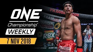 ONE Championship Weekly | 7 November 2018