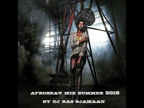 Afrobeat Summer 2015 by DJ Ras Sjamaan (Ghana, Nigeria)