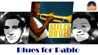 Miles Davis - Blues for Pablo (HD) Officiel Seniors Musik