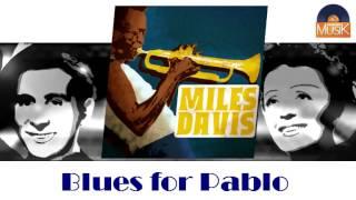 Miles Davis - Blues for Pablo (HD) Officiel Seniors Musik