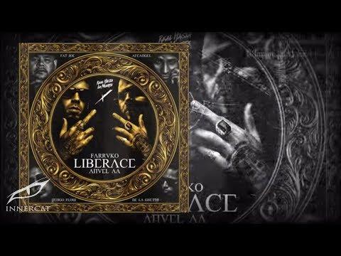Farruko - Liberace [Remix] (Ft. Fat Joe, Anuel AA, ...)