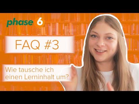 phase6 Lerninhalt umtauschen - FAQ #3
