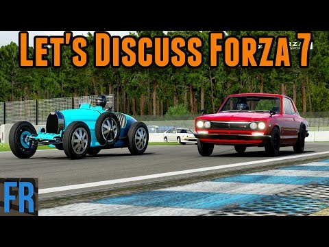 Let's Discuss The Current State Of Forza 7
