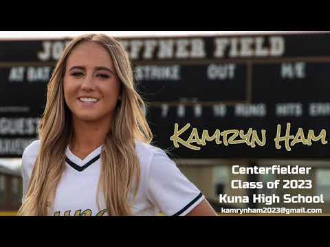 Kamryn Ham - Centerfielder - Class of 2023 - Kuna High School Girls Softball Highlights
