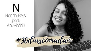N (Nando Reis part. Anavitória) cover Dani Teles