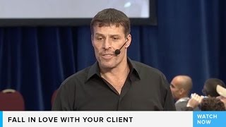 Fall in love with your client | Tony Robbins