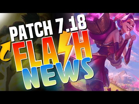RESUMO PATCH 7.18 - FLASH NEWS