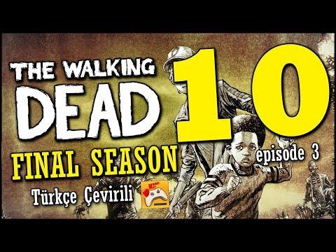THE WALKING DEAD | Final Season Türkçe Altyazılı #10 KRİTİK KARAR!  (Episode 3 Final)