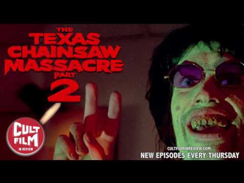 Cult Film In Review - Texas Chainsaw Massacre 2 - Episode 7