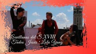 Tadeo Jesús & Lola Yang - Sevillanas del S. XVIII (en directo)