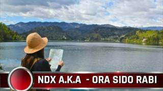 NDX  A.K.A  -  ORA SIDO RABI